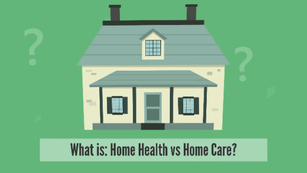 Home Health or Home Care?
